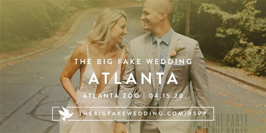 The Big Fake Wedding Atlanta | Powered by Macy's - April 2020