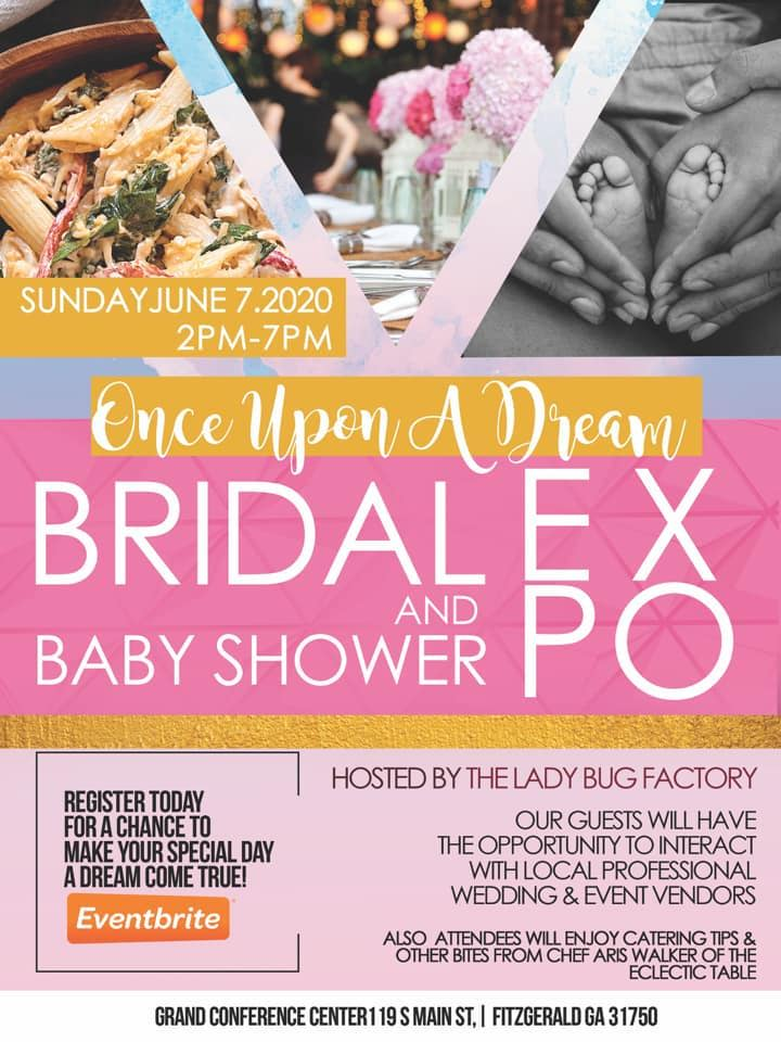 Once Upon A Dream Bridal & Baby Shower Expo - June 2020